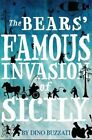 The Bears' Famous Invasion of Sicily by Dino Buzzati Paperback 2016