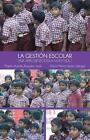La Gestion Escolar: Una Aproximacion a Su Estudio by Marco Aurelio Navarro Leal (Paperback / softback, 2014)