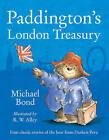 Paddington's London Treasury by Michael Bond (Paperback, 2011)
