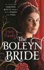 The Boleyn Bride by Emily Purdy (Paperback, 2014)