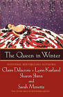 The Queen in Winter by Lynn Kurland, Sharon Shinn, Claire Delacroix, Sarah Monette (Paperback / softback, 2006)