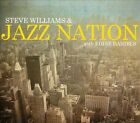 Steve Williams and Jazz Nation with Eddie Daniels [Digipak] by Steve Williams and Jazz Nation (CD, Aug-2012, OA2 Records)