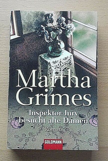 INSPEKTOR JURY BESUCHT ALTE DAMEN von Martha Grimes (4. Auflage von 2002, TB)