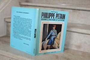 A-Figueras-P-Petain-devant-l-039-histoire-et-la-patrie-dedicace-de-l-039-auteur