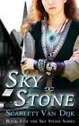 Sky Stone by Scarlett Van Dijk (Paperback / softback, 2014)
