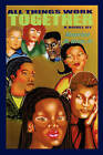 All Things Work Together by Maurice M Gray Jr (Paperback / softback, 2006)