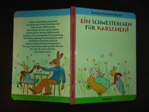 Ein-Schwesterchen-fuer-Karlchen-Rotraut-Susanne-Berner-neuwertig
