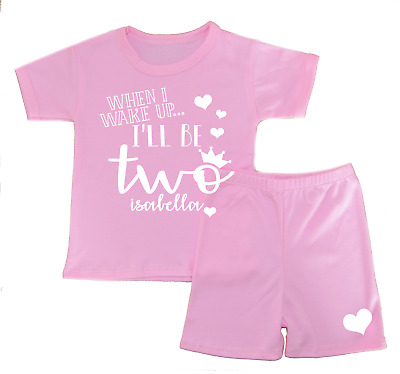 Personalised When I Wake Up. 2 Shorts Pyjamas Girl/'s Pjs Birthday Gifts Second