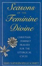 Seasons of the Feminine Divine-Cycle B: Christian Feminist Prayers for-ExLibrary