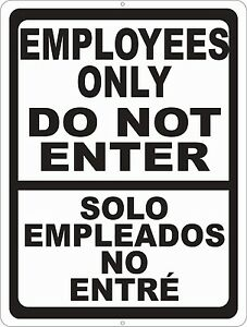 picture regarding Printable Employees Only Sign known as Data concerning Bilingual Workers Simply just Do Not Input Indication. Sizing Alternatives. Solo Empleados Entre