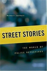 Street-Stories-The-World-of-Police-Detectives-by-Jackall-Robert