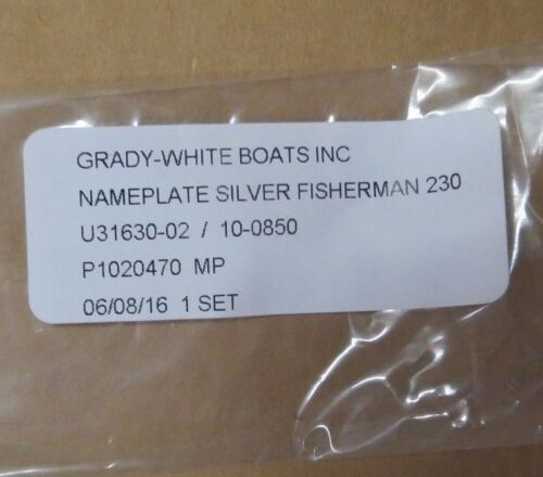 GRADY WHITE OEM FISHERMAN 230 NAMEPLATE SILVER DECAL SET #10-0850
