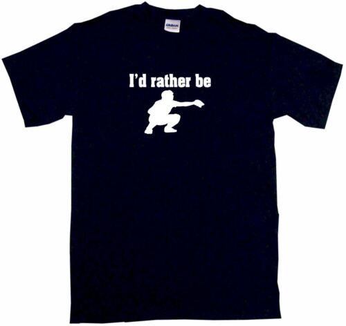 XL I/'d Rather Be Baseball Catcher Logo Kids Tee Shirt Pick Size /& Color 2T