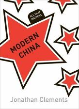 Modern China: All That Matters, Clements, Jonathan, Good Book