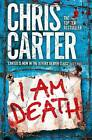 I Am Death by Chris Carter (Paperback, 2016)