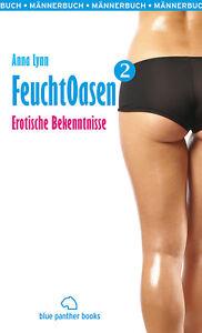 Feuchtoasen-2-Erotische-Bekenntnisse-von-Anna-Lynn-blue-panther-books
