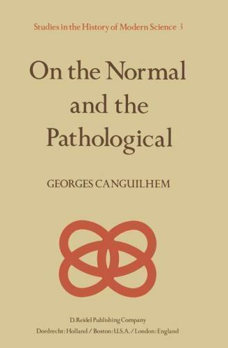 On the Normal and the Pathological Georges Canguilhem *FREE SHIPPING*