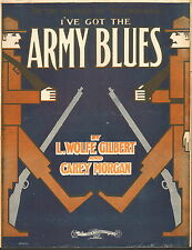I've Got The Army Blues by Gilbert and Morgan - Sheet Music -1916
