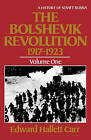 The Bolshevik Revolution, 1917-1923: Volume 1 by Edward Hallett Carr (Paperback, 1985)
