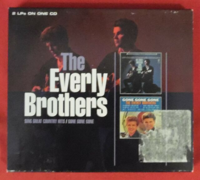 CD: The Everly Brothers , Sing Great Country Hits / Gone Gone Gone , WB , 2005