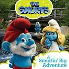 A Smurfin' Big Adventure by Simon & Schuster Ltd (Paperback, 2011)