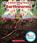 It's a Good Thing There Are Earthworms by Jodie Shepherd (Hardback, 2014)