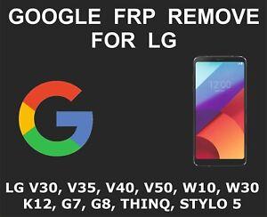 Details about LG Google Account, FRP Unlock Service, V30, V40, V35, G7, G8,  W30, W10, K30, K12