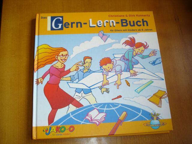 Das Gern-Lern-Buch für Eltern mit Kindern ab 8 Jahren - mit CD-ROM
