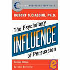Influence: The Psychology of Persuasion by Robert B. Cialdini (Paperback, 2007)