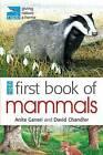 RSPB First Book of Mammals by Mike Unwin, David Chandler, Anita Ganeri (Paperback, 2011)