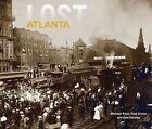 Lost Atlanta by General Michael Rose (Hardback, 2015)