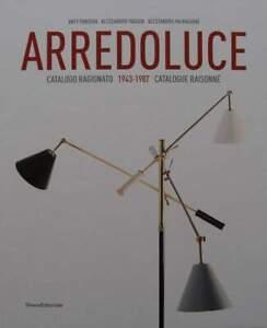 Livre/book : Arredoluce - Catalogue Raisonné 1943-1987 (lampe Annees 50 60 70 Tdbfez7e-10042532-606606857