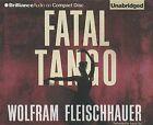 Fatal Tango by Wolfram Fleischhauer (CD-Audio, 2012)