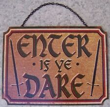 "Metal Sign Medieval Warning Enter If Ye Dare NEW 5 1/4""x7"" with chain"