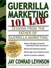 Guerrilla Marketing 101 LAB: Lessons From The Father Of Guerrilla Marketing by Jay (Paperback, 2005)