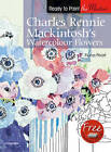 Charles Rennie Mackintosh's Watercolour Flowers by Fiona Peart (Paperback, 2011)
