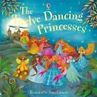The Twelve Dancing Princesses by Susanna Davidson (Paperback, 2011)