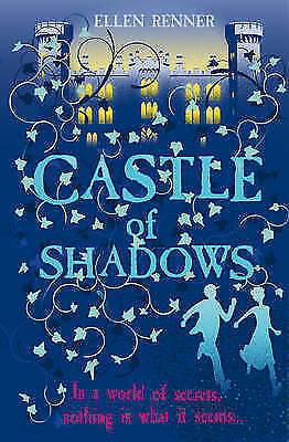 """AS NEW"" Castle of Shadows, Renner, Ellen, Book"