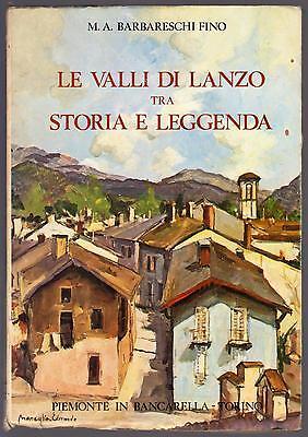 M. A. BARBARESCHI FINO LE VALLI DI LANZO TRA STORIA E LEGGENDA EDMONDO MANEGLIA
