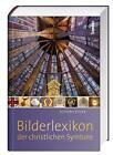 Das Bilderlexikon der christlichen Symbole von Eckhard Bieger (2016, Gebundene Ausgabe)