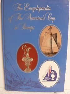 The-Encyclopedia-Of-The-America-034-s-Cup-In-Stamps-Perth-Australia-1987