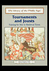 Tournaments and Jousts: Training for War in Medieval Times by Andrea Hopkins (Paperback / softback, 2003)