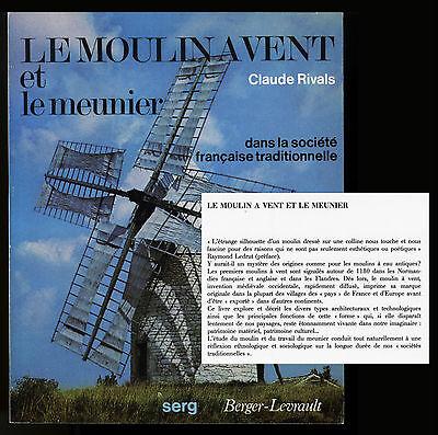 Le Moulin A Vent Et Le Meunier Claude Rivals Mühlengeschichte Müller Windmühlen äRger LöSchen Und Durst LöSchen