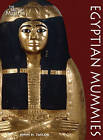 Egyptian Mummies by John H. Taylor (Paperback, 2010)