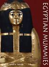 Egyptian Mummies by John H. Taylor (Paperback, 2010)