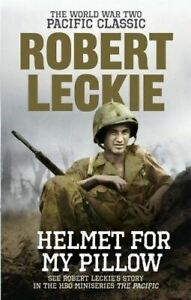 Helmet-for-my-Pillow-The-World-War-Two-Pacific-Classic-by-Robert-Leckie