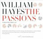William Hayes: The Passions (CD, May-2010, Glossa)