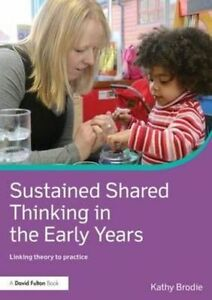 Sustained-Shared-Thinking-in-the-Early-Years-David-Fulton-Books-Brodie-Kathy