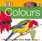 Colours by Catherine Prentice, Steve Parish (Board book, 2006)