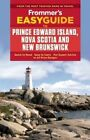 Frommer's Easyguide to Prince Edward Island, Nova Scotia and New Brunswick by Darcy Rhyno (Paperback, 2016)